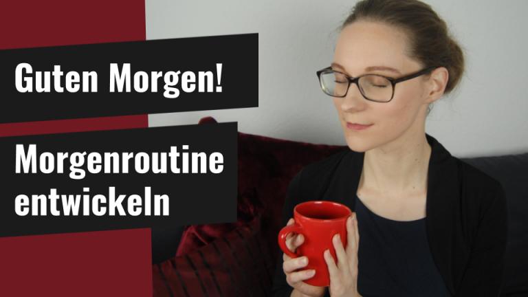 Christine Paulus Göttingen Coaching online Morgenroutine entwickeln